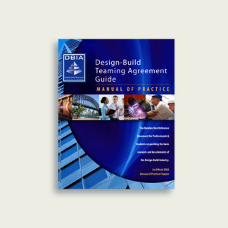 Manual of Practice - Design-Build Teaming Agreement Guide