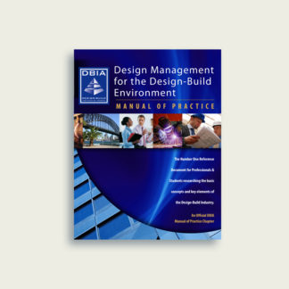 Manual of Practice - Design Management for the Design-Build Environment