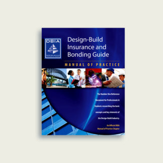 Manual of Practice - Design-Build Insurance and Bonding Guide