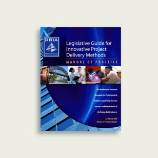 Manual of Practice - Legislative Guide for Innovative Project Delivery Methods