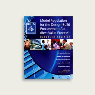 Manual of Practice - Model Regulation for the Design-Build Procurement Act (Best Value Process)
