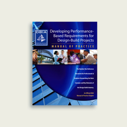 Manual of Practice - Developing Performance-Based-Requirements