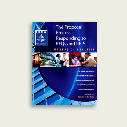 Manual of Practice - Proposal Process: Responding to RFQs and RFPs