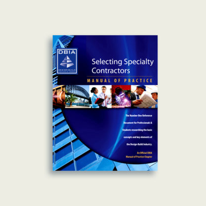 Manual of Practice - Selecting Specialty Contractors