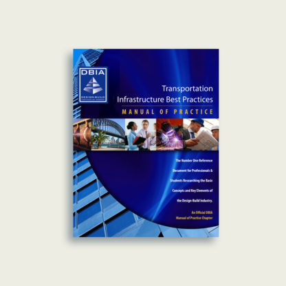 Manual of Practice - Transportation Infrastructure Best Practices