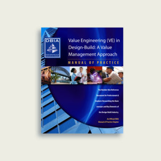 Manual of Practice - Value Engineering in Design-Build