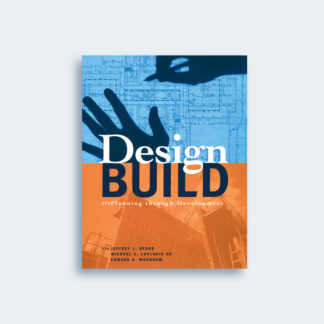 Design-Build: Planning through Development