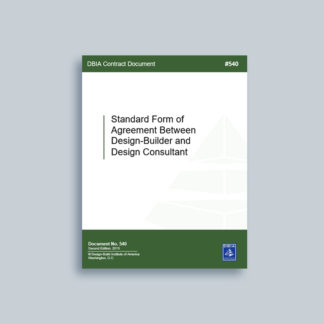 DBIA 540: Standard Form of Agreement Between Design-Builder and Design Consultant