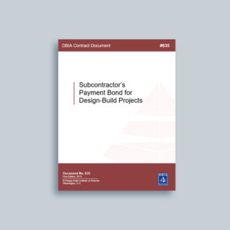 DBIA 635: Subcontractor's Payment Bond for Design-Build Projects