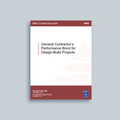 DBIA 640: General Contractor's Performance Bond for Design-Build Projects