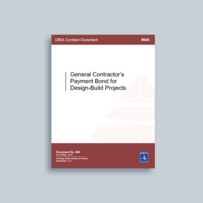 DBIA 645: General Contractor's Payment Bond for Design-Build Projects